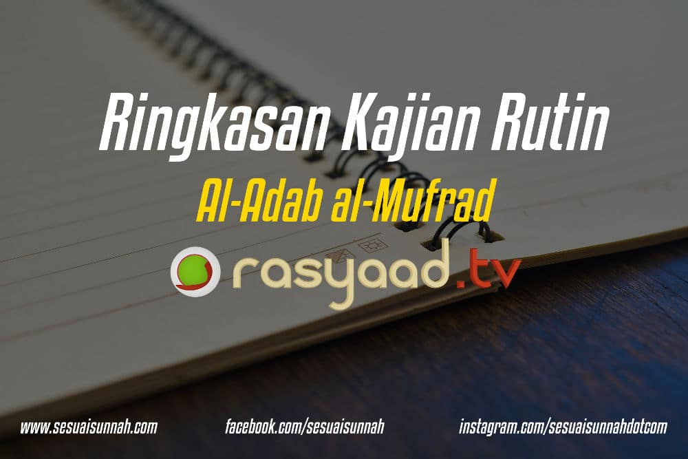 Ringkasan Kajian Al-Adab al-Mufrad